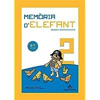 Memòria D'elefant 2: Quadern d'activitats per A Segon De Primària: Quadern d'activitats per a nens de 6 a 7 anys: segon…