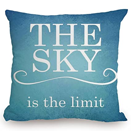 Amazoncom Throw Pillow Cushion Coverquotes Decorthe Sky Is The