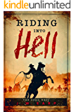 Riding Into Hell: The Dead West