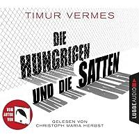 Die Hungrigen und die Satten: Roman.