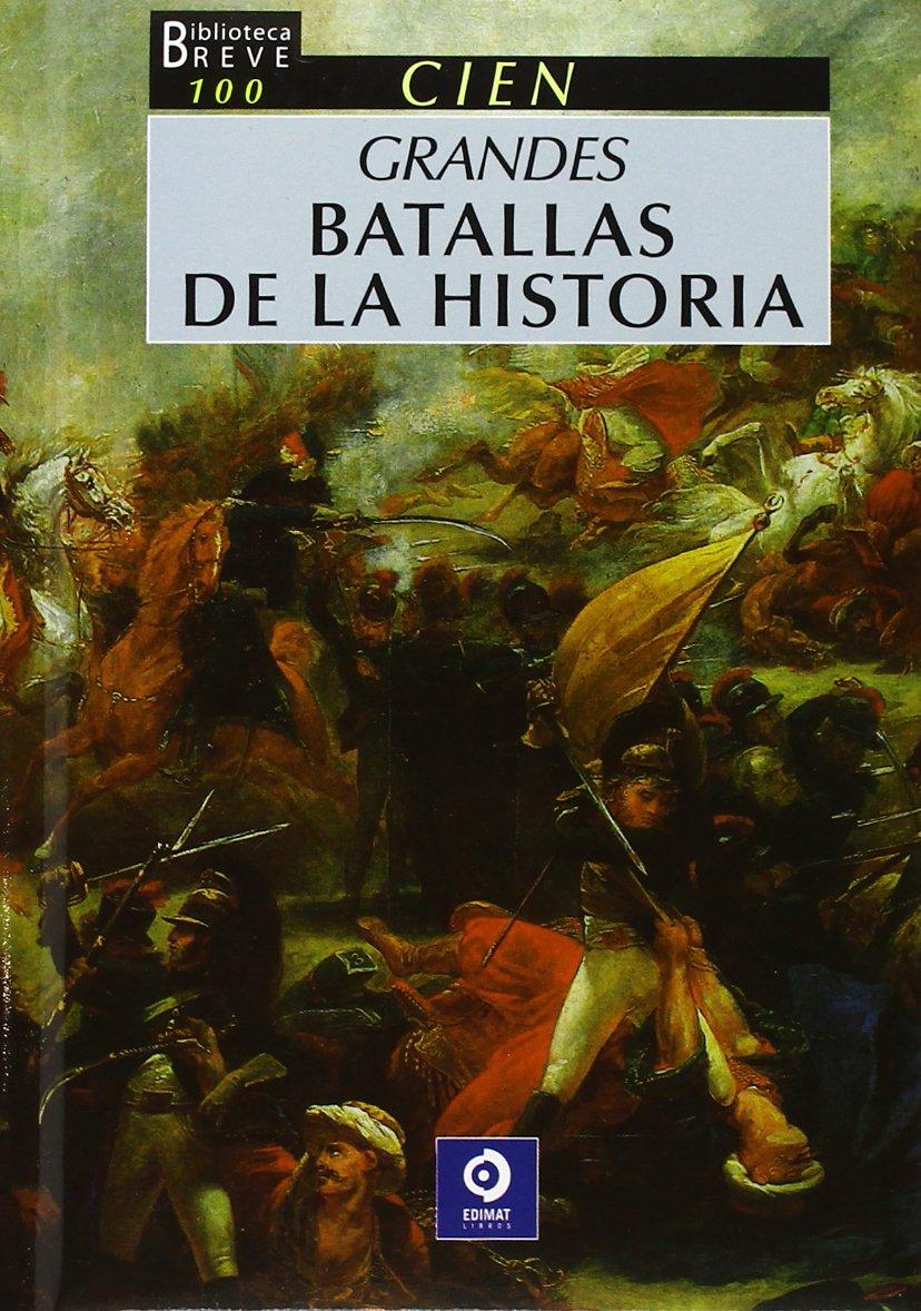 100 Grandes batallas de la historia Biblioteca breve: Amazon.es ...