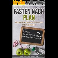 Fasten nach Plan: Erfolgreich abnehmen durch Intervallfasten (German Edition) book cover