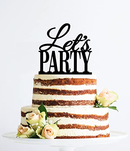 Amazon Lets Party Cake Topper Modern Custom