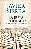 La ruta prohibida  y otros enigmas de la Historia (Volumen independiente nº 1)