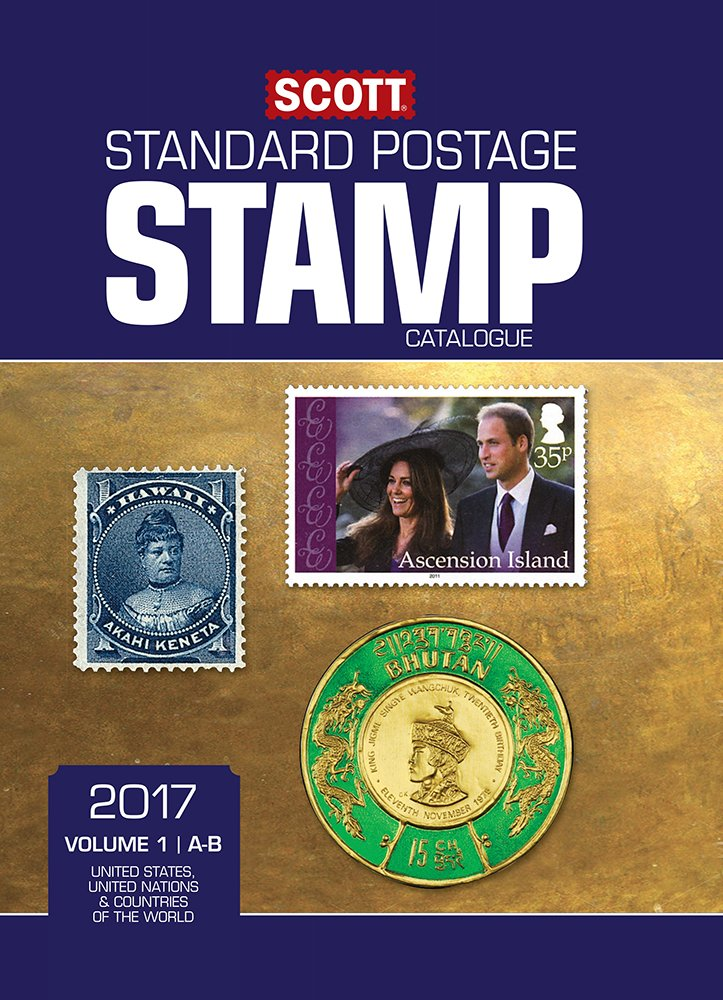 Scott 2017 Standard Postage Stamp Catalogue, Volume 1: A-B: United States, United Nations & Countries of the World (A-B) (Scott Standard Postage Stamp Catalogue: Vol.1: U.S, Countri)