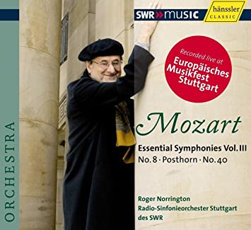 モーツァルト : 交響曲 第8番、ニ長調「ポストホルン」、第40番 (Mozart : Essential Symphonies Vol. III ~ No.8, Posthorn, No.40 / Roger Norrington, Radio-Sinfonieorchester Stuttgart des SWR) [輸入盤]