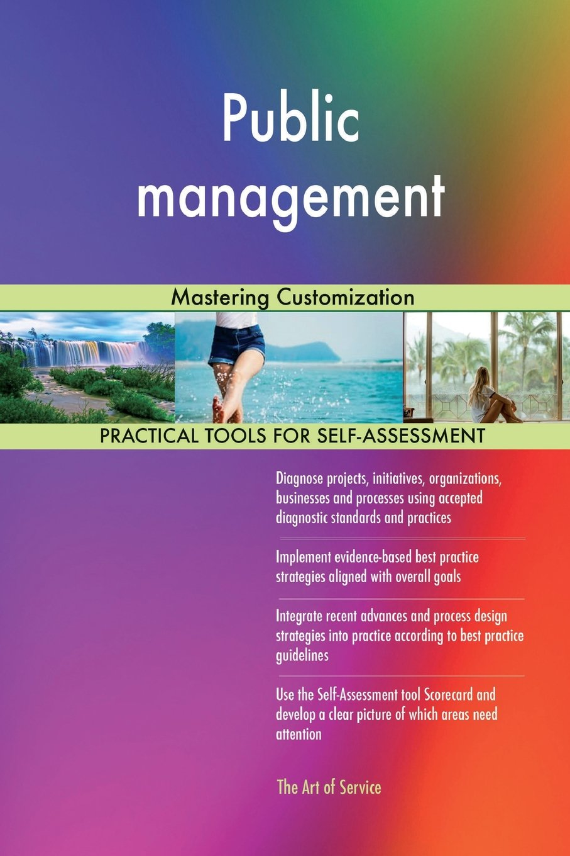 Read Online Public management: Mastering Customization pdf