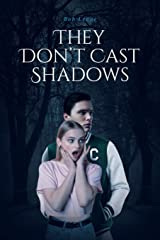 They Don't Cast Shadows Paperback