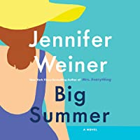 Big Summer: A Novel