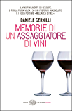 Memorie di un assaggiatore di vini (Einaudi. Stile libero extra)