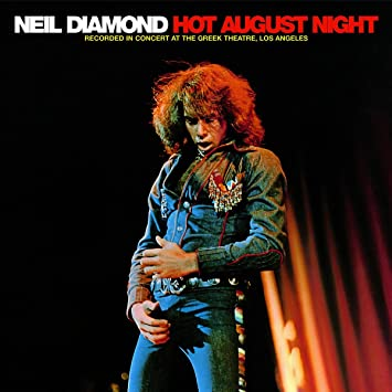 Neil Diamond Hot August Night Remastered Expanded 2cd