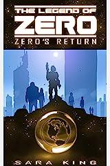 Zero's Return (The Legend of ZERO, Book 3) Kindle Edition