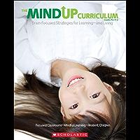 The MindUP Curriculum: Grades PreK–2 (English Edition)