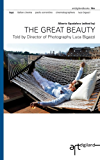 The Great Beauty: Told by Director of Photography Luca Bigazzi (English Edition)