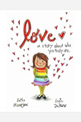 Love: a story about who you truly are Kindle Edition