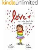 Love: a story about who you truly are (English Edition)