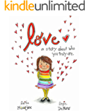 Love: a story about who you truly are