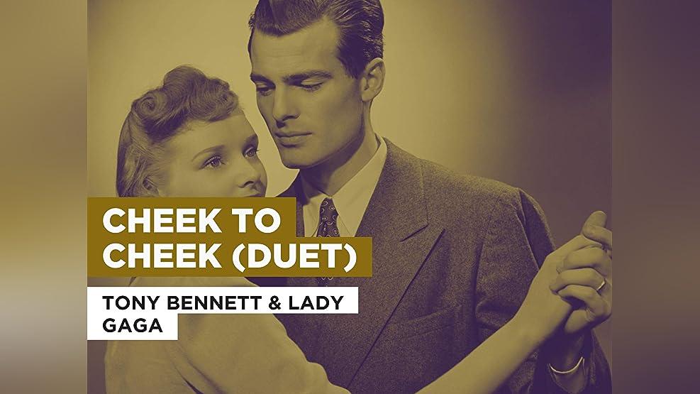 Cheek To Cheek (Duet) in the Style of Tony Bennett & Lady Gaga