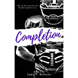 Completion (Cambria University Series Book 3)