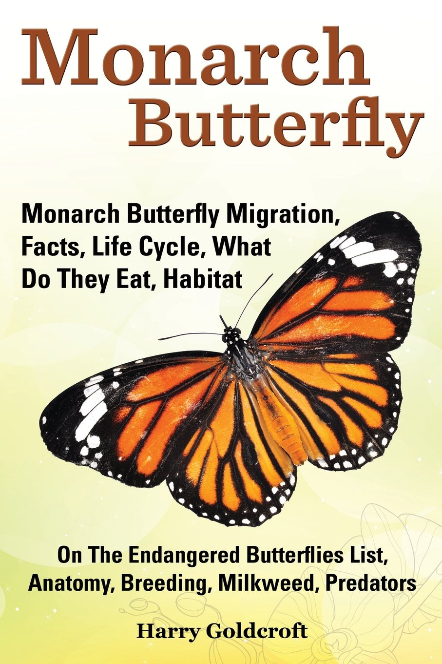 Amazon.in: Buy Monarch Butterfly, Monarch Butterfly Migration, Facts ...