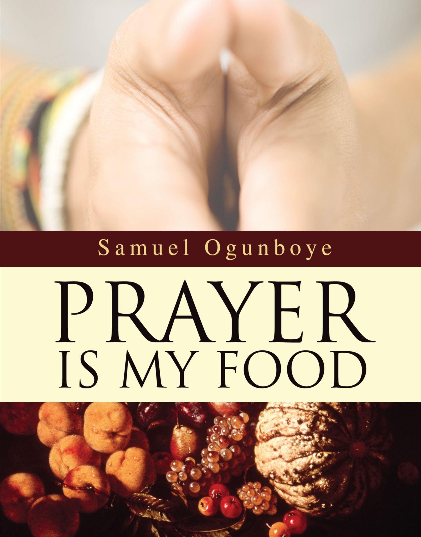 Read Online PRAYER IS MY FOOD pdf
