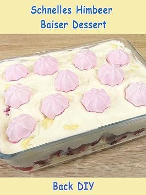 Amazonde Clip Schnelles Himbeer Baiser Dessert Back Diy Ansehen