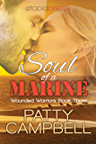 Soul of a Marine (The Wounded Warriors Series Book 3)