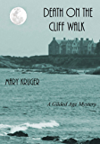 Death on the Cliff Walk: A Historical Mystery (The Gilded Age Mysteries Book 1)