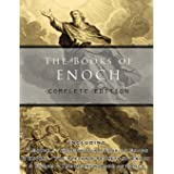 The Books of Enoch: Complete edition: Including (1) The Ethiopian Book of Enoch, (2) The Slavonic Secrets and (3) The Hebrew