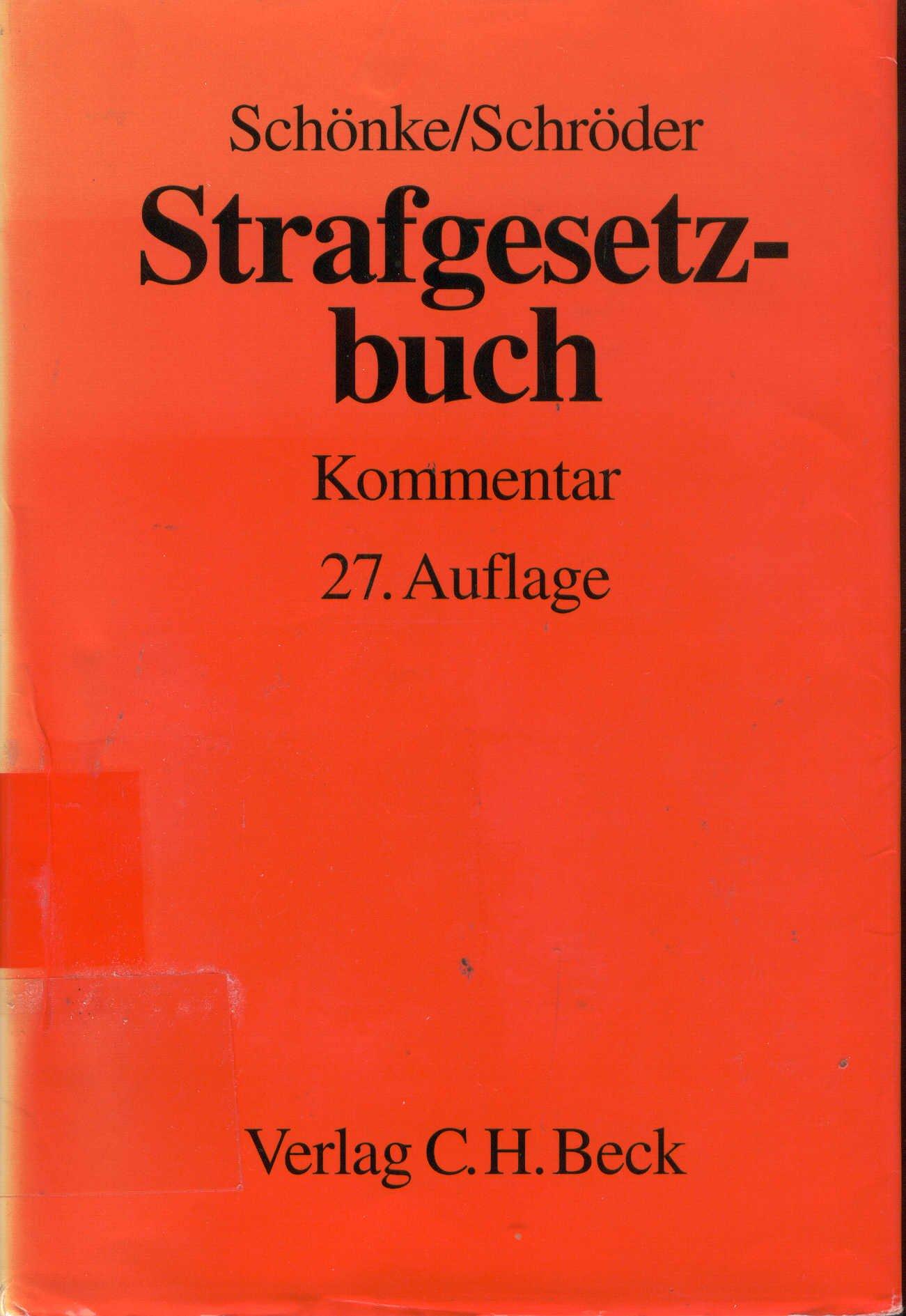 Strafgesetzbuch: Kommentar: Amazon.de: Adolf Schönke, Horst Schröder ...
