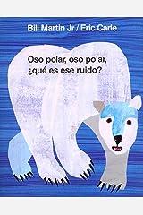 Oso polar, oso polar, ¿qué es ese ruido? (Brown Bear and Friends) (Spanish Edition) Kindle Edition