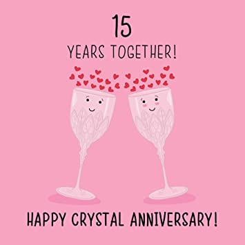 15th Wedding Anniversary.15th Wedding Anniversary Card Crystal Anniversary