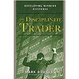 The Disciplined Trader™: Developing Winning Attitudes
