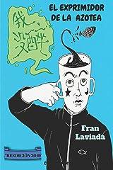 El exprimidor de la azotea (Colección Trayecto Breve) (Spanish Edition) Paperback