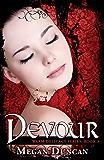 Devour, A Paranormal Romance (Warm Delicacy Series Book 3)