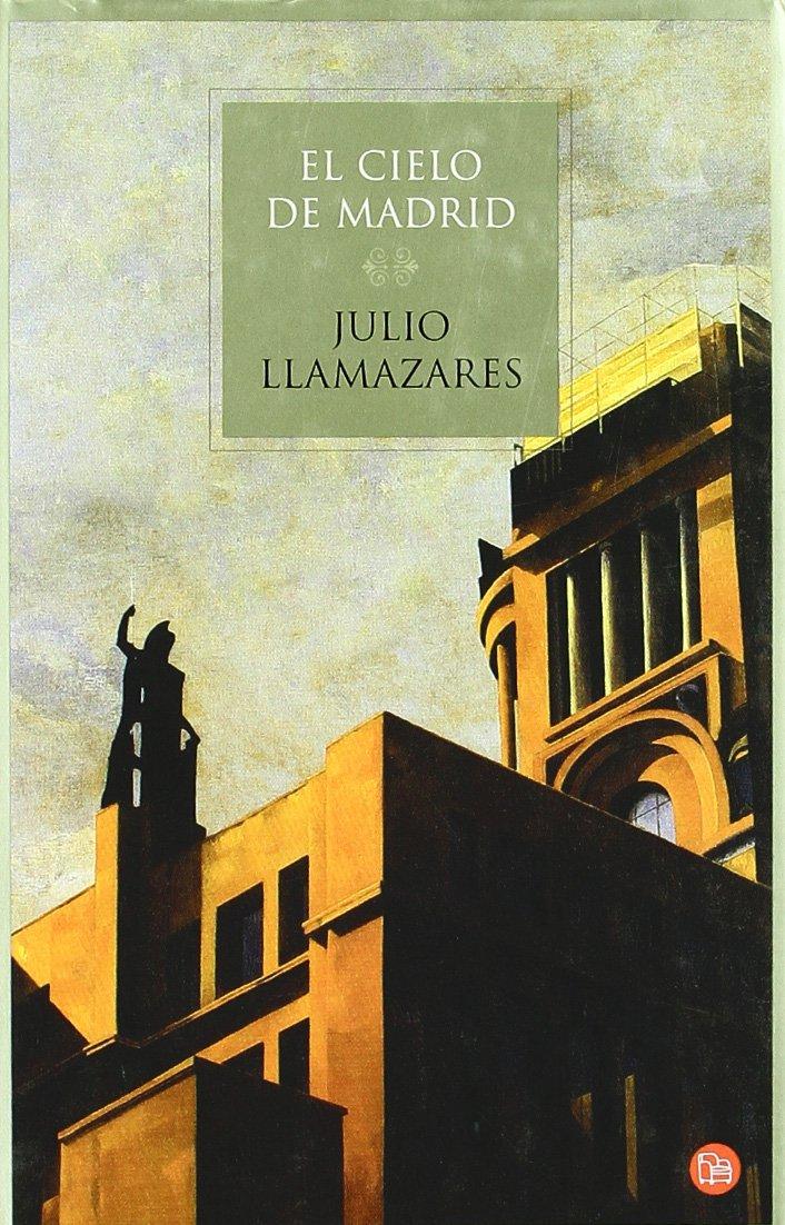 EL CIELO DE MADRID TD 06 (Punto Lectura Navidad 2006): Amazon.es: Llamazares, Julio: Libros