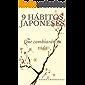 9 HÁBITOS JAPONESES: Que cambiarán tu vida