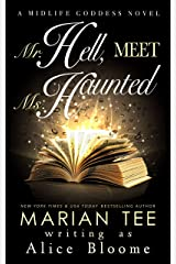 Mr. Hell, Meet Ms. Haunted: A Paranormal Women's Fiction Novel (The Midlife Goddess Book 1) Kindle Edition