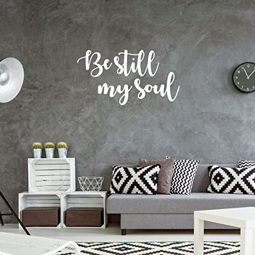 Amazoncom Christian Quote Decal Be Still My Soul Wall Art
