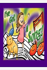 I've got a Song! Kindle Edition
