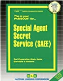 Special Agent, Secret Service (SAEE) (Passbooks) (Career Series (Natl Learning Corp))