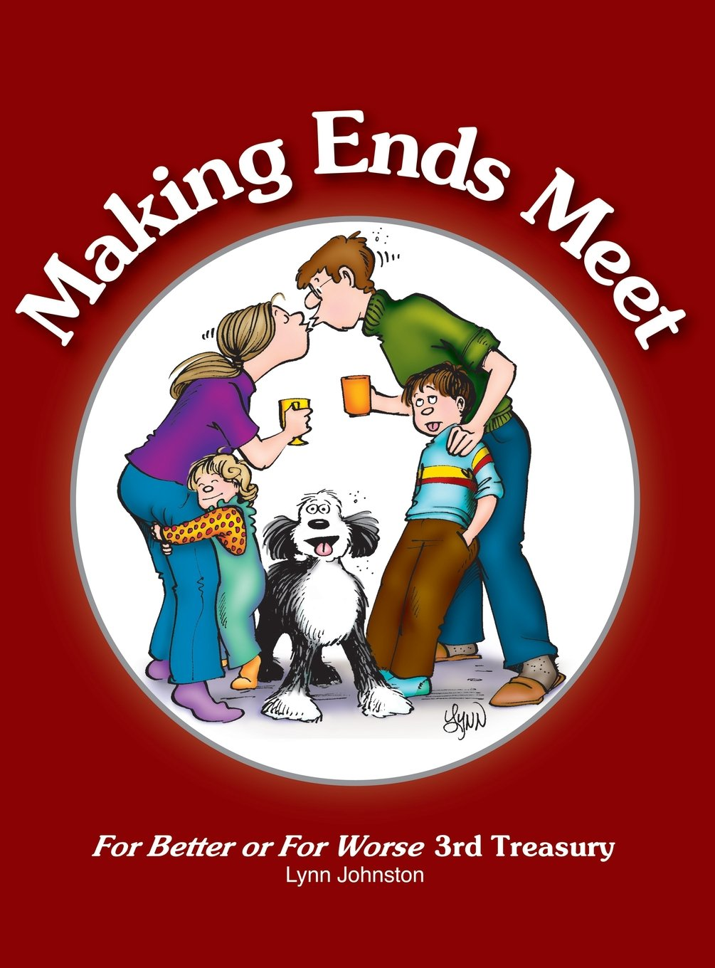 Download Making Ends Meet: For Better or For Worse 3rd Treasury (For Better or for Worse Treasury) pdf epub