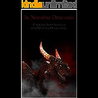 In Nomine Draconis: Una Guía Auto-Iniciática a los Misterios Draconianos