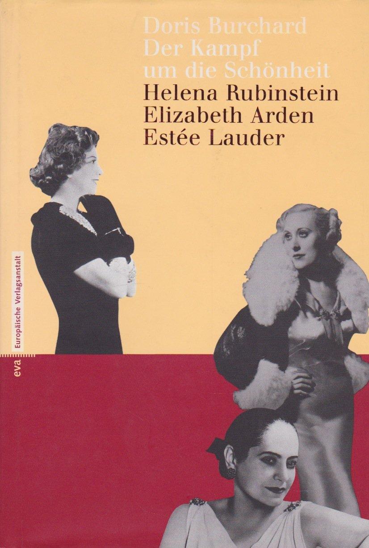 der-kampf-um-die-schnheit-helena-rubinstein-elizabeth-arden-este-lauder
