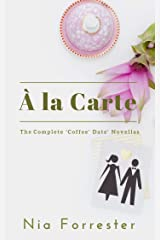 À la Carte: The Complete 'Coffee Date' Novellas