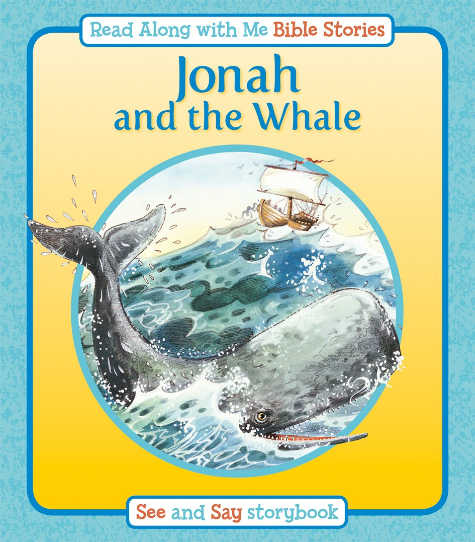 Download Jonah and the Whale (Read Along with Me Bible Stories) PDF