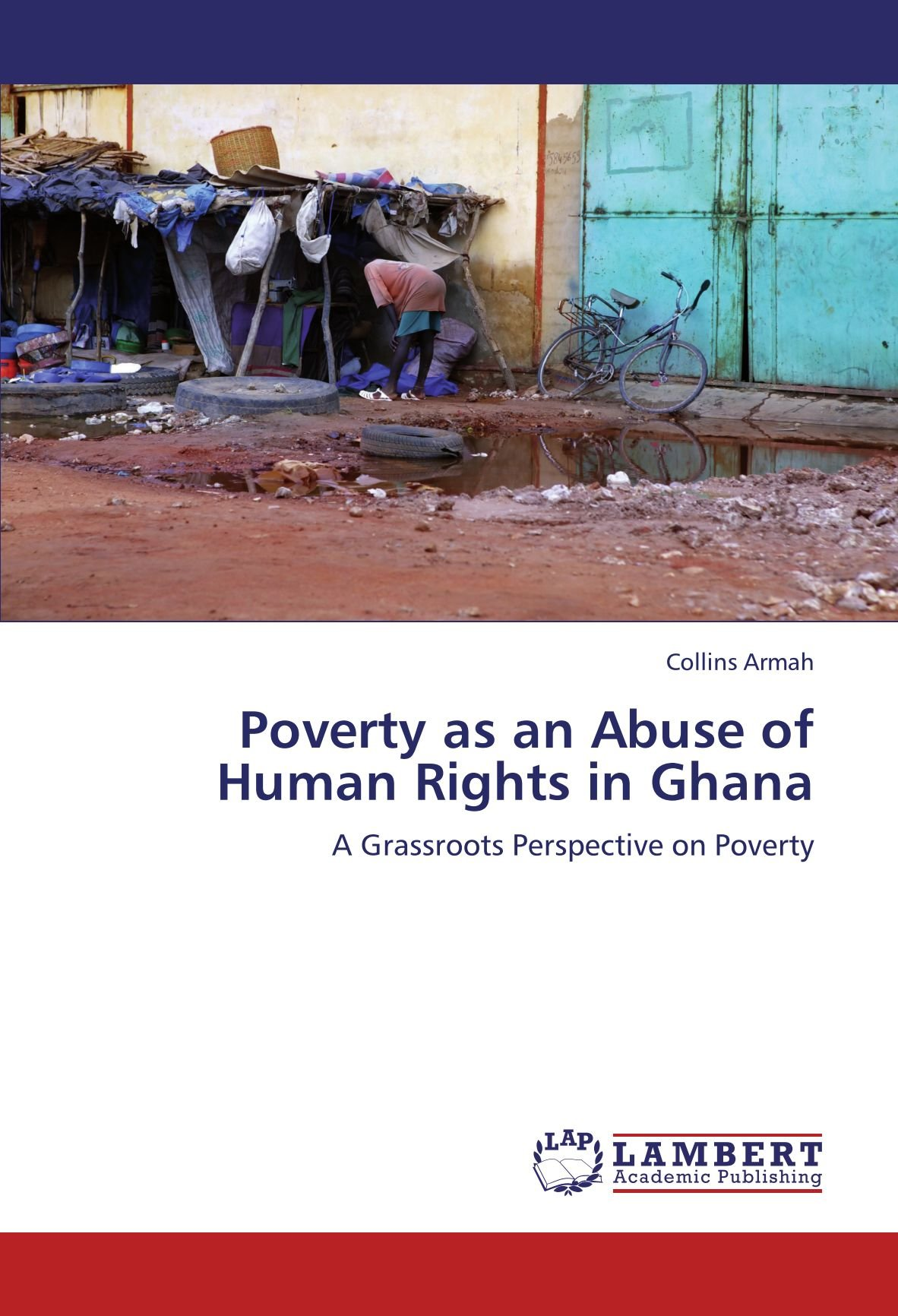Poverty as an Abuse of Human Rights in Ghana: A Grassroots Perspective on Poverty pdf epub