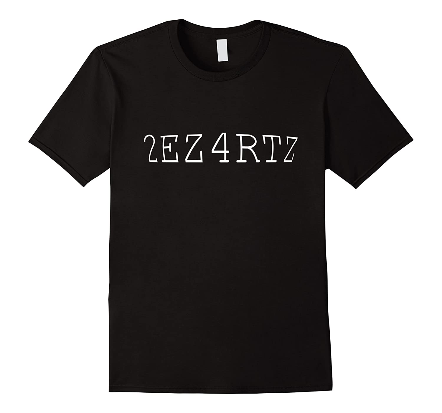 2EZ4RTZ Funny Gamer Hot Pride T Shirt-Art