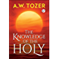 The Knowledge of the Holy: The Attributes of God