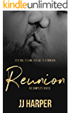 Reunion: The Complete Series (Reunion De'ath of You series Book 7)